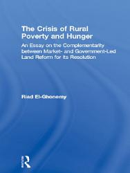 The Crisis of Rural Poverty and Hunger PDF