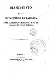 Manifiesto de la Junta Superior de Cataluña sobre la pérdida de Tarragona y sus resultas en el Primer Exército