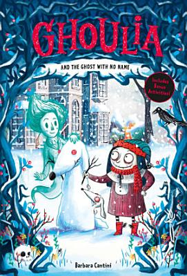 Ghoulia and the Ghost with No Name  Book  3