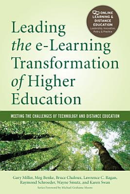Leading the e-Learning Transformation of Higher Education [OP]
