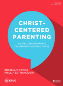 Christ Centered Parenting   Bible Study Book