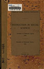 Instruction in Social Science: Address of President White, 1890 ; Remarks of President White, 1891, Volume 1, Issue 11
