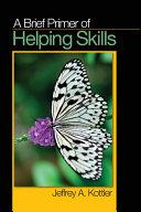 A Brief Primer of Helping Skills PDF
