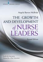 The Growth and Development of Nurse Leaders  Second Edition PDF