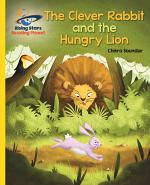 Reading Planet - The Clever Rabbit and the Hungry Lion- Yellow: Galaxy