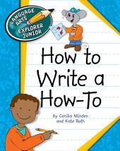How to Write a How To