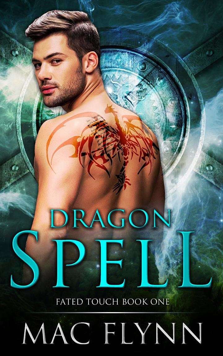 Dragon Spell (Fated Touch Book 1)