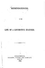 Reminiscences in the Life of a Locomotive Engineer