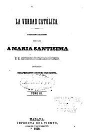 La verdad católica: Volumen 3