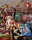 Harry Potter Crochet Wizardry