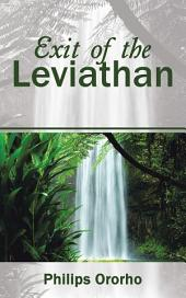 Exit of the Leviathan