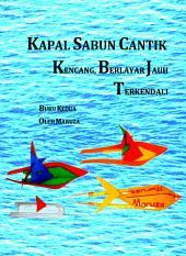 Kapal Sabun Yang Cantik, Kencang, Berlayar Jauh, Terkendali, buku kedua: Kapal dengan efek Marangoni yang lebih besar, lebih cepat, dan lebih cantik. Torpedo atau semi-kapal selam juga dijelaskan.
