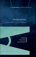 EBOOK  Health Systems  Health  Wealth and Societal Well being  Assessing the case for investing in health systems PDF