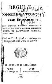 Regulæ Congregationis Jesu et Mariæ ...