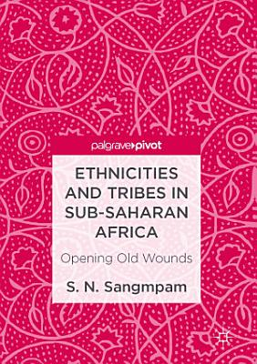 Ethnicities and Tribes in Sub Saharan Africa
