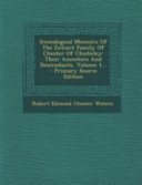 Genealogical Memoirs of the Extinct Family of Chester of Chicheley PDF