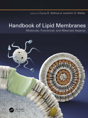 Handbook of Lipid Membranes