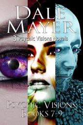 Psychics Visions: Books 7-9 (Mystery, Thriller, Romantic Suspense)