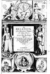A Relation of a Journey Begun an Dom. 1610. Foure Bookes Coutaining a Description of the Turkish Empire, of Aegypt, of the Holy Land, of the Remote Parts of Italt, and Islands Adjoyning