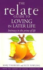 Relate Guide To Loving In Later Life