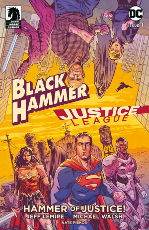 Black Hammer Justice League  Hammer of Justice   1
