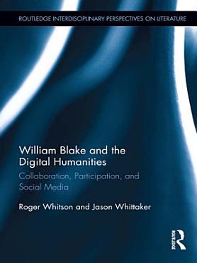 William Blake and the Digital Humanities PDF