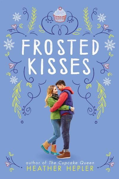 Download Frosted Kisses Book
