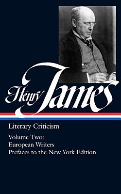 Literary Criticism  French writers  Other European writers  The prefaces to the New York edition PDF