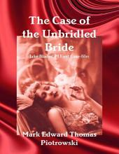 The Case of the Unbridled Bride
