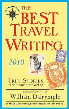 The Best Travel Writing 2010 PDF