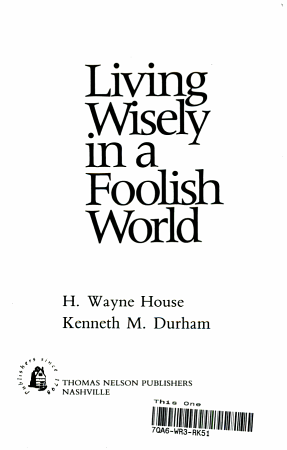Living Wisely in a Foolish World PDF
