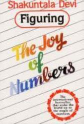 Figuring The Joy Of Numbers Book PDF