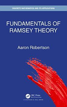 Fundamentals of Ramsey Theory PDF