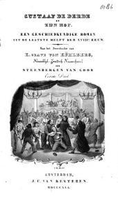 Gustaaf de Derde en zijn hof: een geschiedkundige roman uit de laatste helft der XVIIIe eeuw, Volume 1