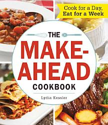 The Make Ahead Cookbook Book PDF
