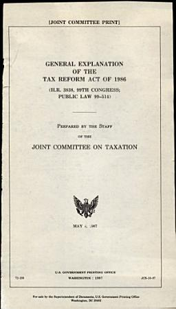 General Explanation of the Tax Reform Act of 1986 PDF
