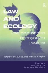 Law and Ecology: The Rise of the Ecosystem Regime