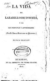 La vida de Lazarillo de Tormes: y de sus fortunas y adversidades
