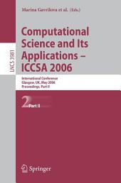 Computational Science and Its Applications - ICCSA 2006: International Conference, Glasgow, UK, May 8-11, 2006, Proceedings, Part 2