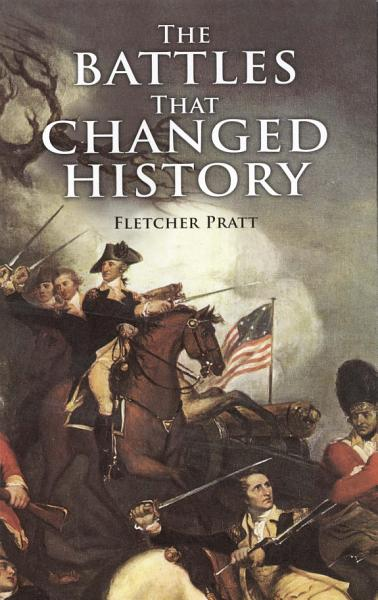 Download The Battles that Changed History Book