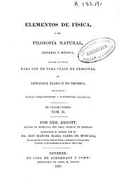 Elementos de Física ó de Filosifía natural, general y médica, escritos en inglés para uso de toda clase de personas (...)