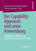 Der Capability Approach und seine Anwendung PDF