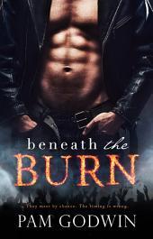 Beneath the Burn