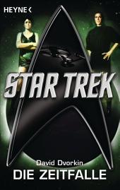 Star Trek: Die Zeitfalle: Roman