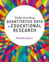 Understanding Quantitative Data in Educational Research PDF