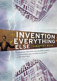The Invention of Everything Else Book