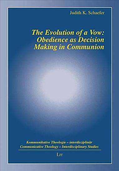 The Evolution of a Vow  Obedience as Decision Making in Communion PDF