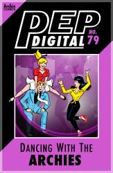 Pep Digital Vol  079  Dancing with The Archies PDF