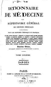 Dictionnaire de médecine: ou, Répertoire général des sciences médicales considérées sous le rapport théorique et pratique, Volume10