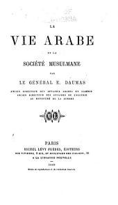 La vie arabe et la société musulmane